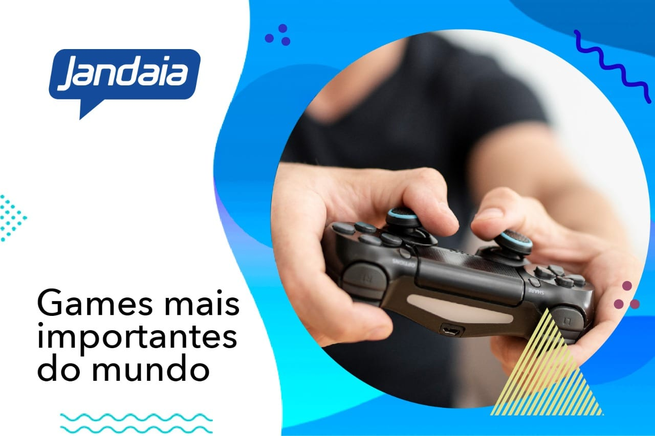 Games mais importantes do mundo